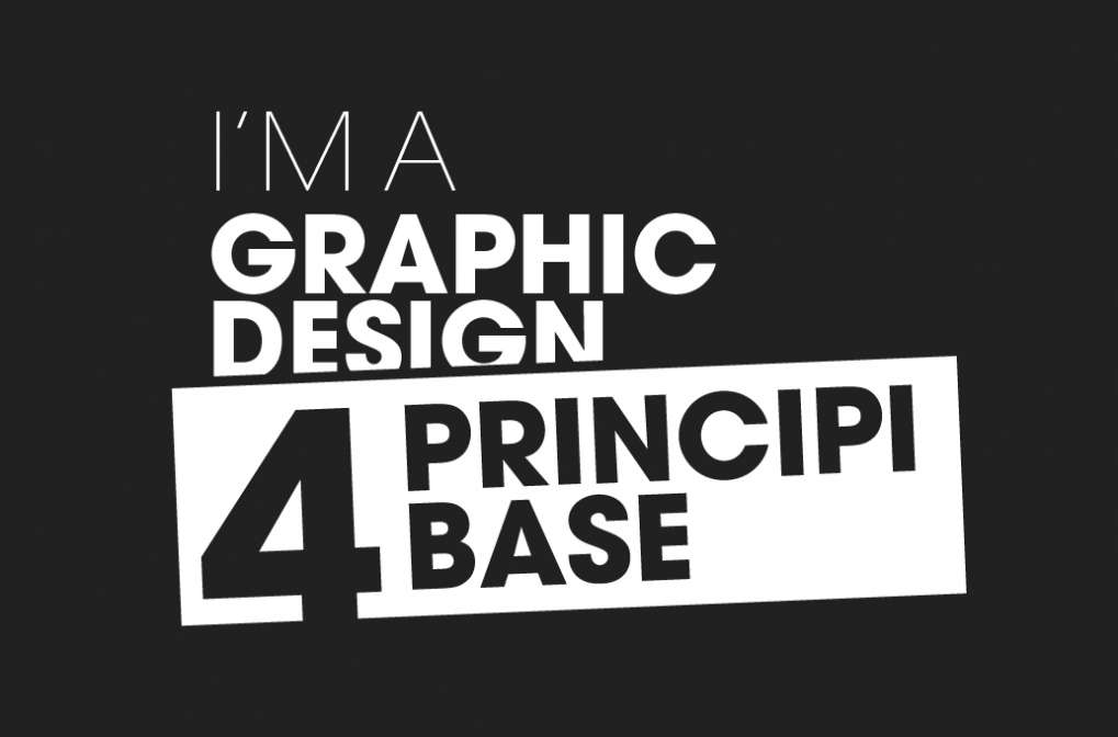 I quattro principi base della progettazione grafica